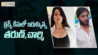 SIT To Interrogate Actor Tarun and Charmi Next - Filmyfocus.com