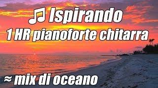 Rilassante Musica per Pianoforte Chitarra bella brani Strumentali per Studiare Studiano 1hr   OI