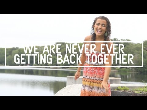 Xxx Mp4 We Are Never Ever Getting Back Together Music Video 3gp Sex