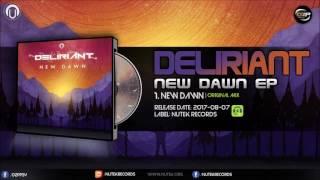 Deliriant - New Dawn