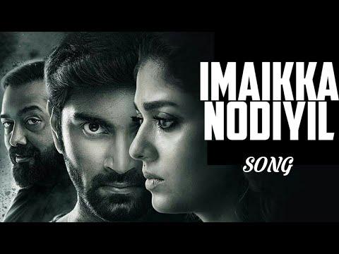 IMAIKKA NODIYIL SONG | Imaikka Nodigal Tamil Movie | BGM | Status