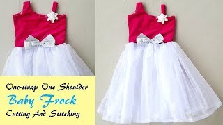 One- Strap One Shoulder Baby frock Cutting And Stitching by PN'z World
