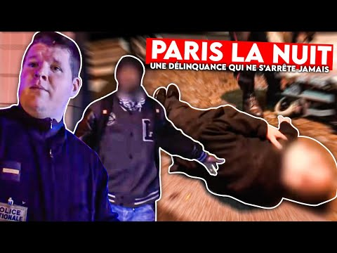 Paris la nuit une délinquance qui ne s arrête jamais