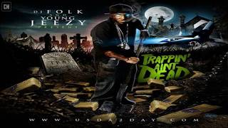 Young Jeezy - Trappin' Ain't Dead [FULL MIXTAPE + DOWNLOAD LINK] [2009]