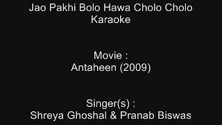 Jao Pakhi Bolo Hawa Cholo Cholo - Karaoke - Antaheen (2009) - Shreya Ghoshal
