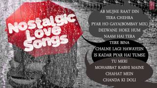 Nostalgic Love Songs - Jukebox - Sonu Nigam, Adnan Sami, Kumar Sanu, Abhijeet & Others
