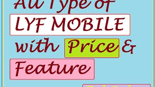 All LYF Mobiles, with Price & Feature | Jio