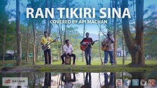 Ran Tikiri Sina - Covered by Api Machan in 4K
