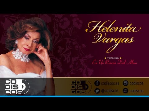 Xxx Mp4 En Un Rincón Del Alma Helenita Vargas Audio 3gp Sex