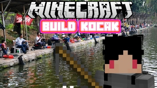 Minecraft Indonesia - Build Kocak (17) - Tempat Pemancingan!