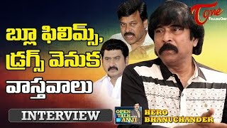 Hero Bhanuchander Exclusive Interview | Open Talk with Anji | #09 | Telugu Interviews