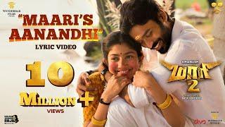 Maari 2 - Maari's Aanandhi (Lyric Video) | Dhanush | Ilaiyaraaja | Yuvan Shankar Raja | Balaji Mohan