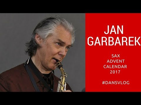 Xxx Mp4 Jan Garbarek Sax Advent Calendar 14 3gp Sex