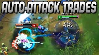 Auto-Attack Trades | Lane-Tipps [Guide/Analyse] [GER]