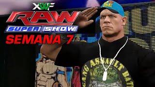 XWF RAW SuperShow - Semana 7 | Full Show | WWE 2K16