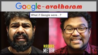 Google  Avatharam   What if Google Were...?   Madras Meter
