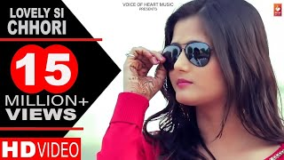LOVELY SI CHHORI | FARISTA | Anjali Raghav | Sanju | Official song | Haryanvi Love Songs 2017