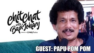 OLLYWOOD CHIT CHAT (SEASON 1, EPISODE 2) - OLLYWOOD ACTOR PAPU POM POM - CineCritics