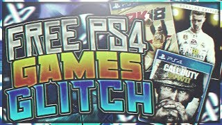 How To Get FREE PS4 GAMES GLITCH (*NEW*) - How To Get ANY PS4 GAME FOR FREE GLITCH (NO DEMO) 2017