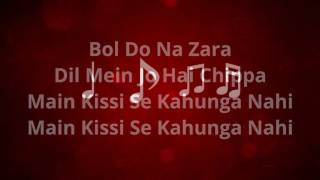 Bol Do Na Zara Azhar   Full Song Lyrical video   Armaan Malik