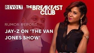 JAY Z on 'The Van Jones Show' | Rumor Report