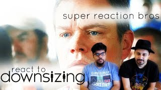 SUPER REACTION BROS REACT & REVIEW Downsizing Teaser!!!!