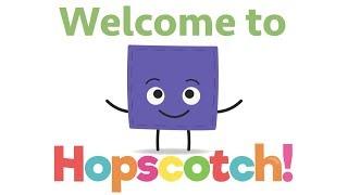 Welcome To Hopscotch!