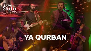 Ya Qurban, Khumariyaan, Coke Studio Season 11, Episode 7