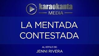 Karaokanta - Jenni Rivera - La mentada contestada