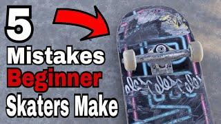 5 Mistakes Beginner Skaters Make!