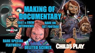 Child's Play 2 Making Of Documentary - Special Features - Deleted Scenes - Interviews & More!
