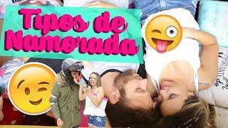 TIPOS DE NAMORADAS  ♡