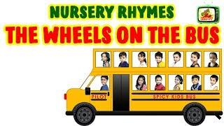 THE WHEELS ON THE BUS NURSERY RHYMES | Spicy Kids TV