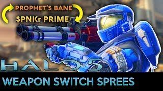 Halo 5: Guardians - Weapon Switch Sprees - Prophet's Bane + SPNKr Prime