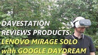 Davestation Reviews Products: Lenovo Mirage Solo VR Headset w/Google Daydream