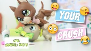 LPS: Your Crush (Funny High School Skit)