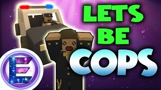 LET'S BE COPS  - Roleplay - Unturned