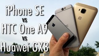 Mid-range phone fight: iPhone SE vs HTC One A9 vs Huawei GX8
