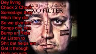 Band Plays On (Lyrics)- Lil Wyte & Jelly Roll