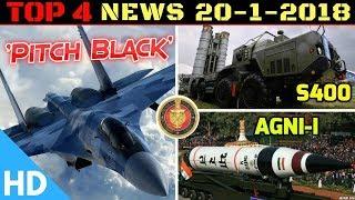 Indian Defence Updates : India Australia Exercise Pitch Black,INS Vishal Air Wing,Agni-I LSP Trials
