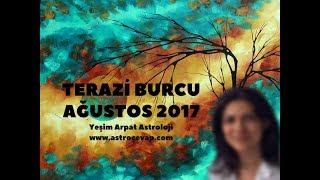 TERAZİ Burcu Ağustos 2017 Astroloji