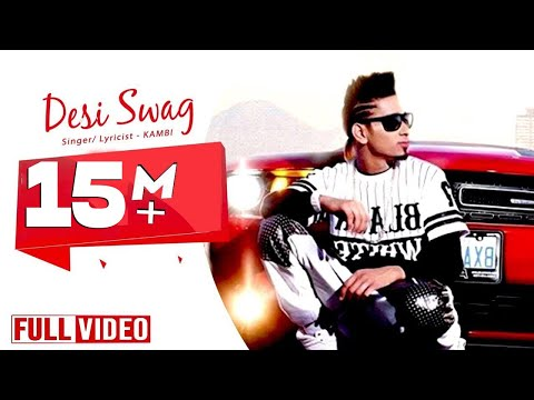 Desi Swag - KAMBI ft. Deep Jandu - Desi Swag Records || Official Video 2015