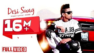 Desi Swag - KAMBI ft. Deep Jandu - Desi Swag Records || Official Video 2015