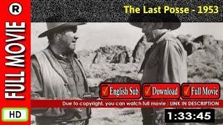 Watch Online : The Last Posse (1953)