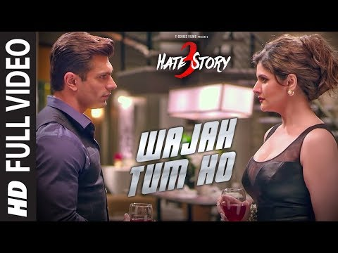 WAJAH TUM HO Full Video Song | HATE STORY 3 Songs | Zareen Khan, Karan Singh Grover | T-Series