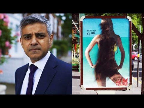 London's Mayor Sadiq Khan Bans Sexy