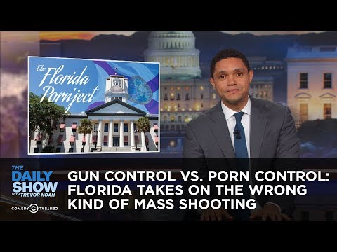 Xxx Mp4 Gun Control Vs Porn Control Florida Takes On The Wrong Kind Of Mass Shooting The Daily Show 3gp Sex
