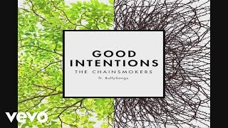 The Chainsmokers  Good Intentions Ft Bullysongs