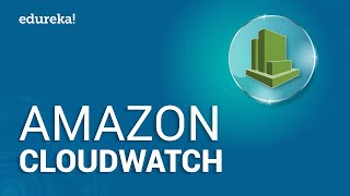 Amazon CloudWatch Tutorial   AWS Certification   Cloud Monitoring Tools   AWS Tutorial   Edureka