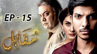 Muqabil  Episode 15 - 14th March 2017 - Full HD